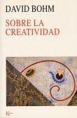 Bohm, sobre creatividad, libros, creatividad
