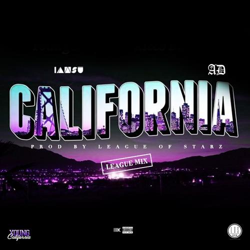 """IAMSU! & AD - """"California"""" (League Of Starz Remix)"""