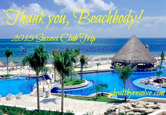 Cancun Success Club Trip 2015 - www.ahealthyresolve.com