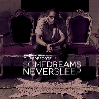 Gilbere_Forte-Some_Dreams_Never_Sleep-(Bootleg)-2011