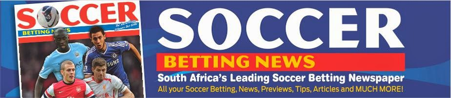 Soccer Betting News - SA's Leading Soccer Betting Newspaper