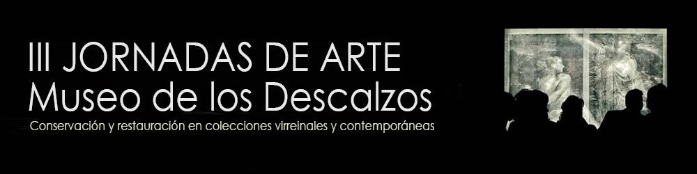 III Jornadas de Arte en el Museo de los Descalzos