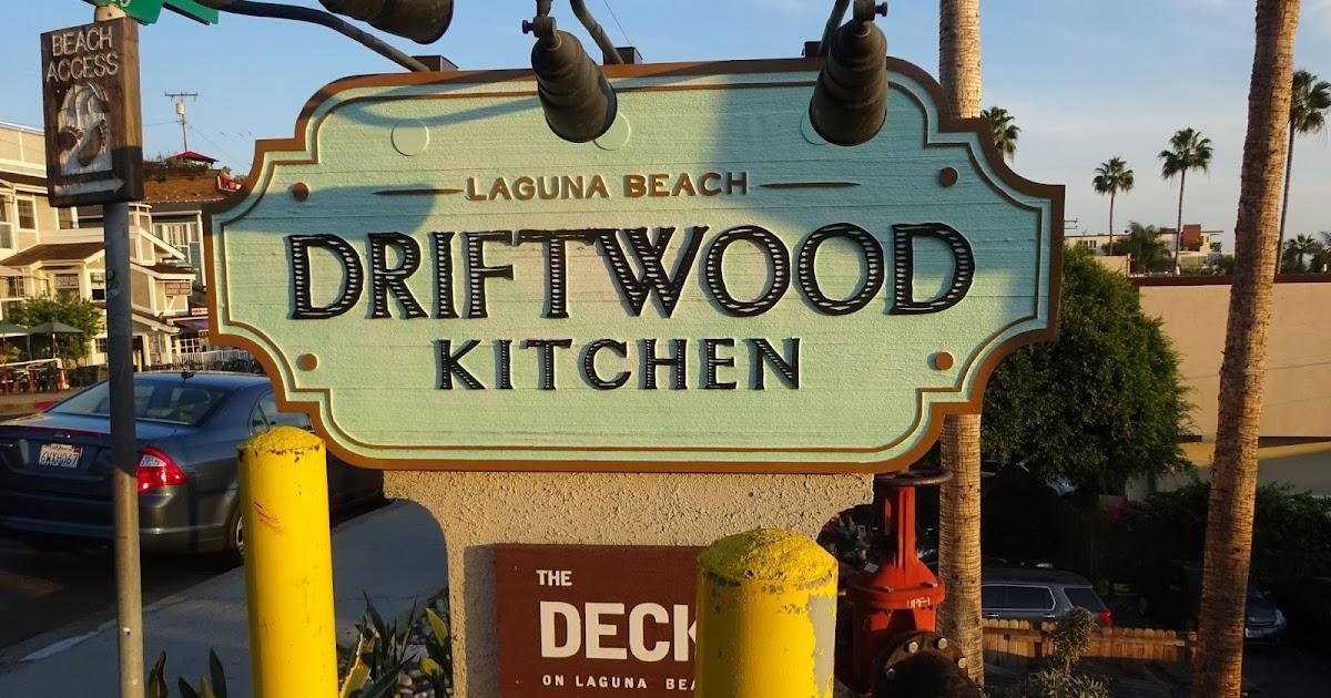 Driftwood Kitchen Restaurant Laguna Beach Ca