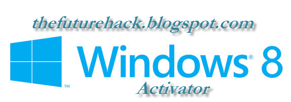 Windows 8 Activator 100% Working - The Best One