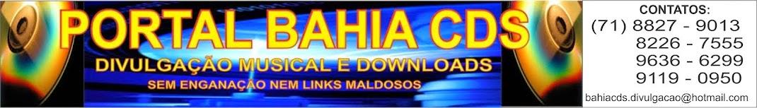 PORTAL BAHIA CDS.COM.BR - DIVULGAÇÃO DE VERDADE!