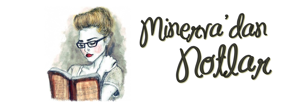 Minerva'dan Notlar
