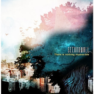 Second Wall - There is nothing impossible