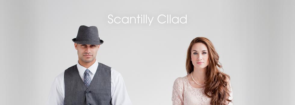 Scantilly Cllad