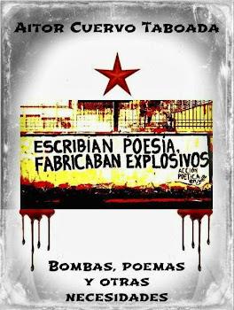 Bombas, poemas y otras necesidades