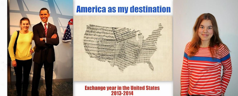 America as my destination