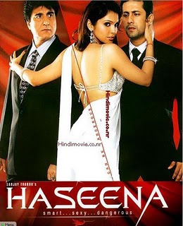 Haseena - Smart, Sexy, Dangerous 2006 Hindi Movie Watch Online