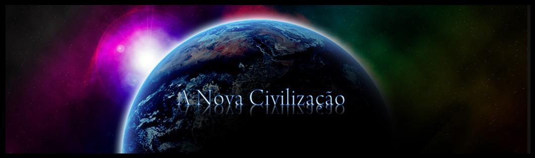 A nova civilização