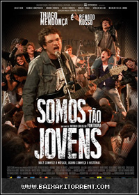 Baixar Filme Somos Tão Jovens - Nacional - 2013 - Torrent