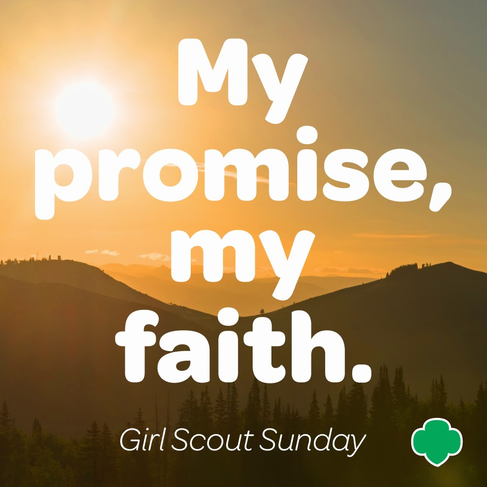 Girl Scout Blog: Keep the Faith and Celebrate Girl Scout ...