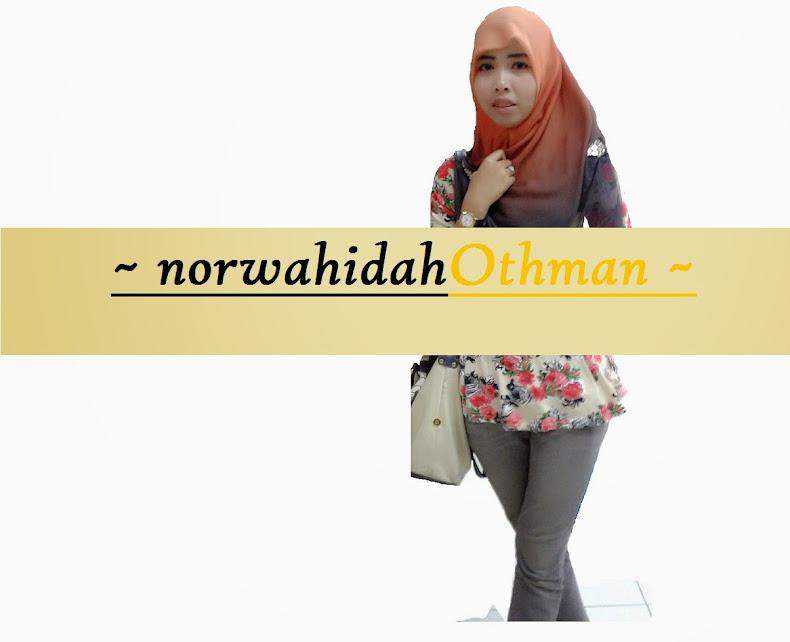 !   norwahidahothman   !