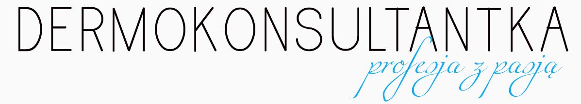 Dermokonsultantka- profesja z pasją