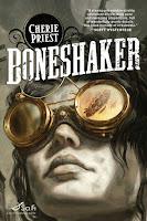 Cover of Boneshaker by Cherie Priest