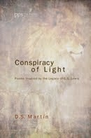 CONSPIRACY OF LIGHT Poems Inspired by the Legacy of C.S. Lewis