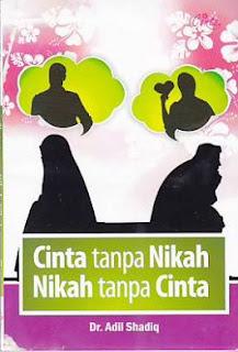 cinta tanpa nikah nikah tanpa cinta rumah buku iqro buku pernikahan islam