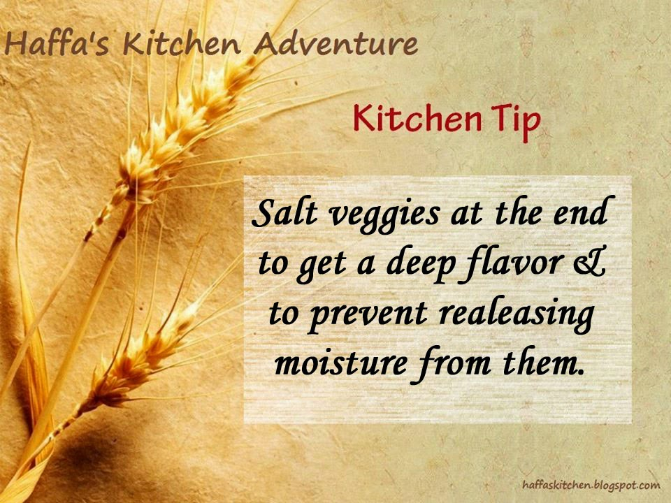 Salt veggies at end| Kitchen tips