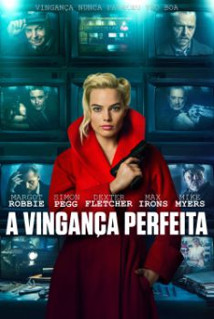 A Vingança Perfeita Torrent - BluRay 720p/1080p Dual Áudio
