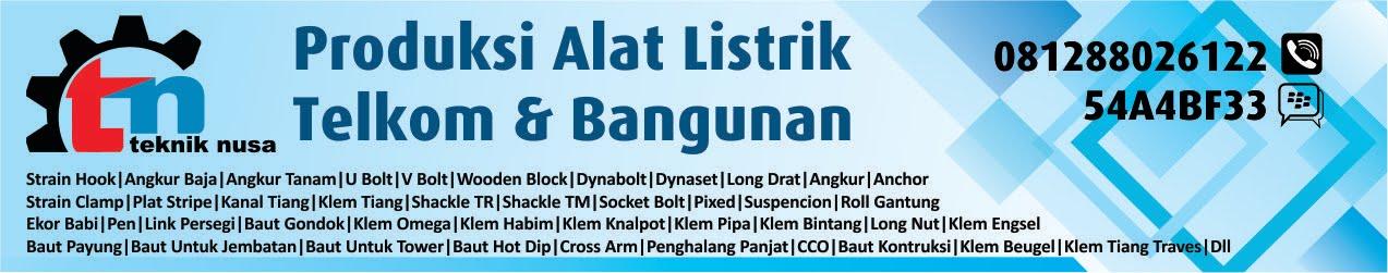 Jual Strain Hook Murah,Wooden Block,Angkur,Long Drat,Ubolt,Klem Gantung,Jual Klem Tiang,Klem Pipa