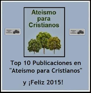 http://ateismoparacristianos.blogspot.com.ar/2015/01/top-10-publicaciones-en-ateismo-para.html