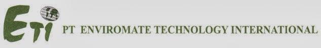 Info Lowongan Kerja Terbaru Bulan Maret 2014 di PT. Enviromate Technology International