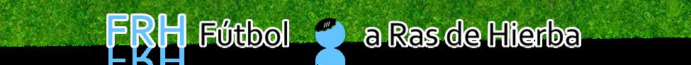 Fútbol a Ras de Hierba
