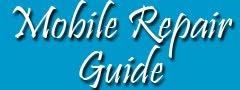 Mobile Repairing Guide