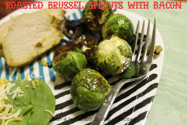 Roasted Brussels Sprouts with Bacon - #bacon makes it all better!