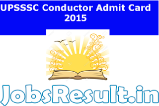 UPSSSC Conductor Admit Card 2015