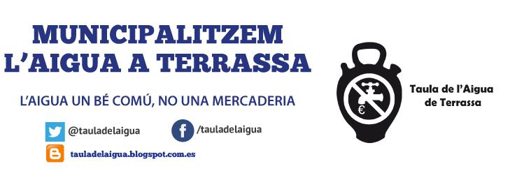 Municipalitzant la Gestió de l'aigua a Terrassa-Gestió Pública 100% amb control de la ciutadania.