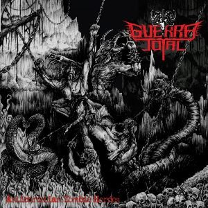 Guerra Total-Antichristian Zombie Hordes-2012-GRAVEWISH Download