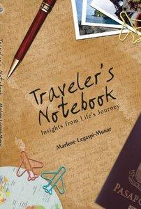 Traveler's Notebook: Insights from Life's Journey