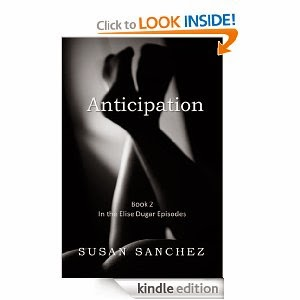 http://www.amazon.com/Anticipation-Elise-Dugar-Episodes-Sanchez-ebook/dp/B00GHZUWBY/ref=sr_1_1?s=digital-text&ie=UTF8&qid=1384356000&sr=1-1&keywords=anticipation+by+susan+sanchez