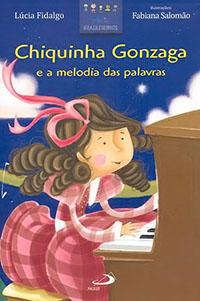 Chiquinha Gonzaga e a melodia das palavras