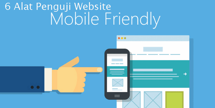 6 Alat Penguji Website Mobile Friendly