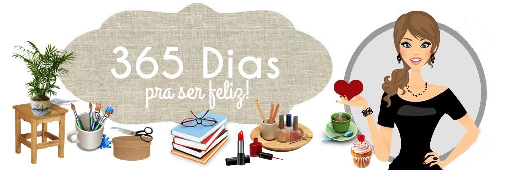 365 Dias pra ser Feliz!