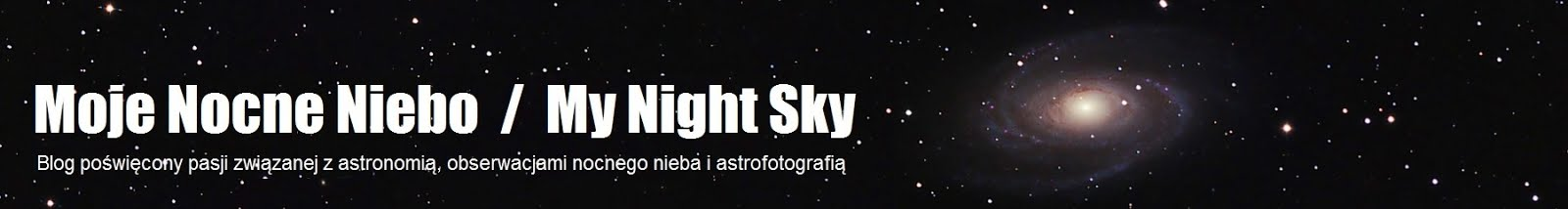Moje Nocne Niebo / My Night Sky