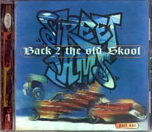 Street Jams – Back 2 The Old Skool Part 1 – Various Artists (1996) (320)