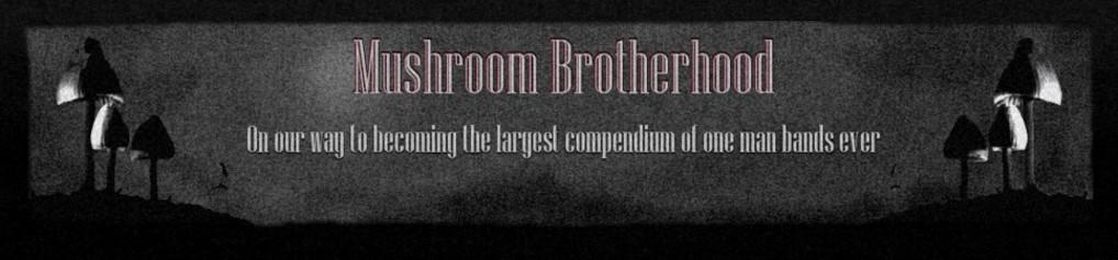 Mushroom Brotherhood