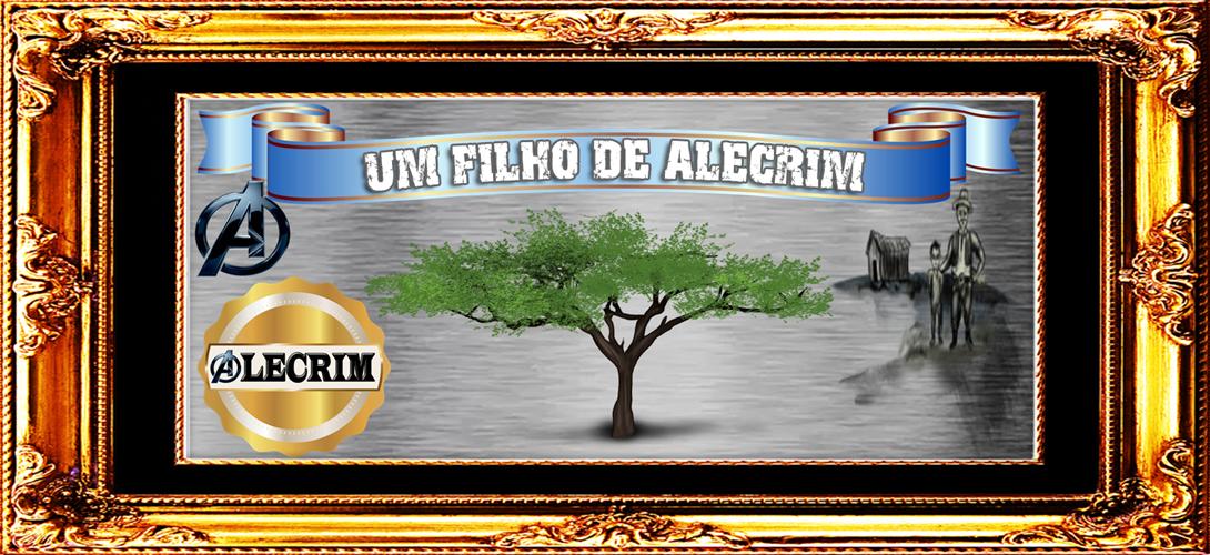 UM FILHO DE ALECRIM