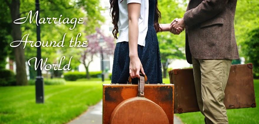 Marriage Around The World