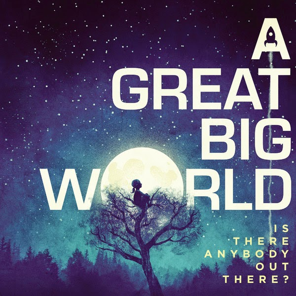 A Great Big World - Is There Anybody Out There? Cover