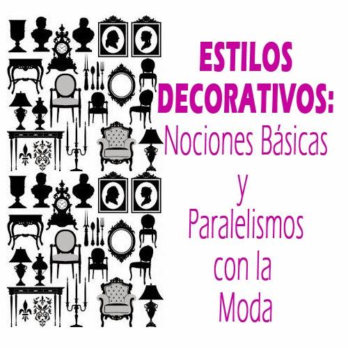 Af moda estilos decorativos nociones b sicas y - Estilos decorativos ...