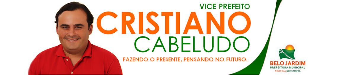 Cristiano Cabeludo - Vice Prefeito