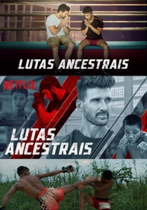 Lutas Ancestrais - Netflix Séries Torrent Download capa