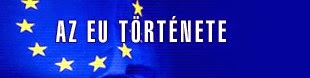 Az EU története