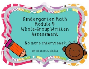 https://www.teacherspayteachers.com/Product/Kindergarten-Math-Module-4-End-of-Module-Written-Assessment-1424264